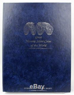 Historic World Silver Coins Album Including Chopmarked 8R & Chinese Junk Dollar