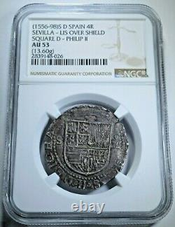 NGC AU53 Philip II 1500's Spanish Silver 4 Reales Antique Colonial Cob Coin